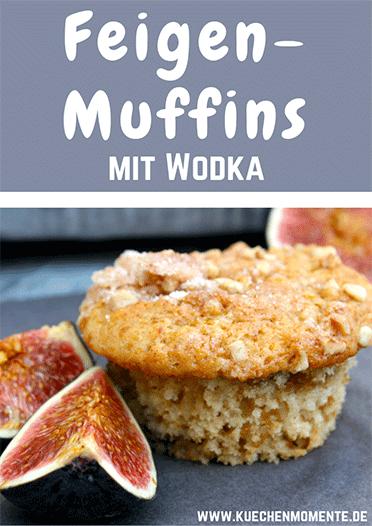 Feigen Muffins mit Wodka