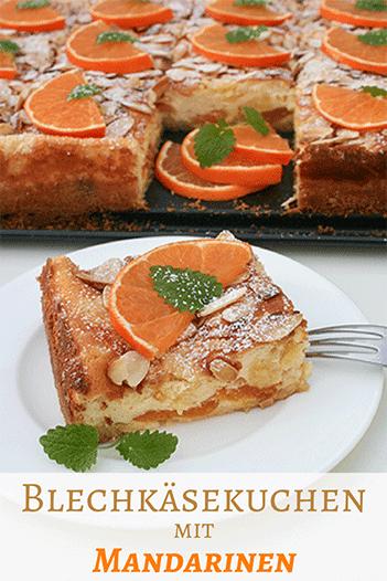 Kaseblechkuchen Mit Mandarinen Kuchenmomente