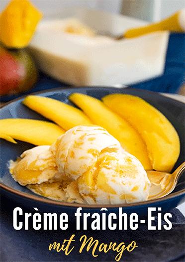 Creme fraiche Eis mit Mango
