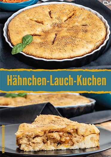 Pinterestpost Hähnchen-Lauch-Kuchen