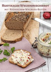 Rustikales Weizenmischbrot mit Radieschen-Walnuss-Butter - Pinterestpsot