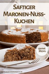 Saftiger Maronenkuchen mit Nuss und Schokolade